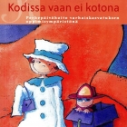 KODISSA-VAAN-EI-KOTONA_595